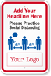 Practice Social Distancing Add Headline And Logo Custom Sign
