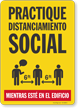 Practice Social Distancing While In Building Spanish Sign