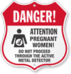 Pregnant Women Active Metal Detector Shield Sign