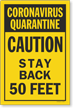 Quarantine Caution Stay Back 50 Feet Sign Panel