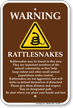 Rattlesnakes May Be Found In This Area Sign