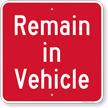 Remain In Vehicle Social Distancing Sign