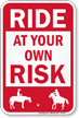 Ride At Your Own Risk Equine Liability Sign