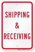 Shipping & Receiving (Red) Parking Sign