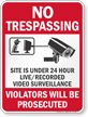 Site Under Video Surveillance No Trespassing Sign