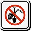 No Digging Sign