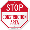 Stop Construction Area Sign