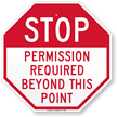 STOP Permission Required Beyond This Point Sign