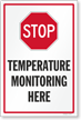 Stop Temperature Monitoring Here Sign Panel