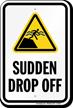 Sudden Drop Off Warning Sign