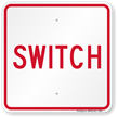 Switch, Railroad Safety Sign