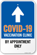 COVID-19 Vaccine Center: By Appointment Only