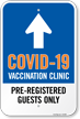 COVID-19 Vaccine Center: Pre-Registered Guests Only