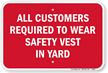 Customers Wear Safety Vest In Yard Sign