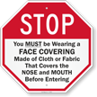 You Must be Wearing a Face Covering Before Entering Sign