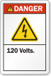 120 Volts ANSI Danger Label