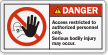 Access Restricted To Authorized Personnel Only Danger Label