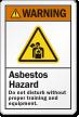 Asbestos Hazard Don't Disturb Without Training Warning Label