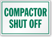 Compactor Shut Off Label