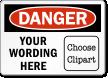 Custom OSHA Danger Clipart Label