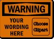 Custom OSHA Warning Clipart Label