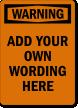Design Your Own Warning OSHA Label