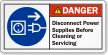 Disconnect Power Supplies Before Servicing Danger Label