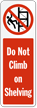 Do Not Climb On Shelving Label
