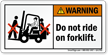 Do Not Ride On Forklift Warning Label