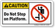 Do Not Step On Platform Label