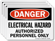 Electrical Hazard, Authorized Personnel Only OSHA Danger Label
