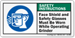 Wear Face Shield And Glasses Operating Grinder Label