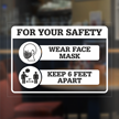 For Your Safety Wear Face Mask Keep 6 Feet Apart Window Decal