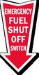 Fuel Shut Off Switch Arrow Safety Label