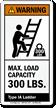 Max. Load Capacity 300 LBS. ANSI Warning Label