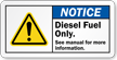 Notice Diesel Fuel Arrow Safety Label
