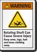 Rotating Shaft Can Cause Severe Injury Warning Label