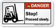 Stop, Proceed Slowly ANSI Danger Label