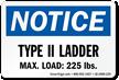 Type II Ladder, Max Load: 225 LBS Label