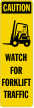 Watch For Forklift Traffic Left Label