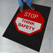 Stop Think Safety Safety Message Mat