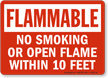 No Smoking Within 10 Feet Flammable Sign