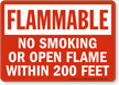 Flammable No Smoking Within 200 Feet Sign