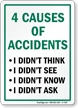 4 Causes Of Accidents, I Didn't Think Sign