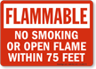 No Smoking Within 75 Feet Flammable Sign