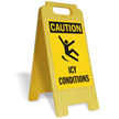 Caution Icy Conditions Free-Standing Sign