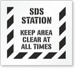 SDS Station Keep Area Clear At All Times Stencil