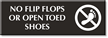 No Flip Flops Or Open Toed Shoes Sign