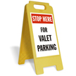 Stop, Valet Parking Free-Standing Sign