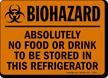 Biohazard Food Drink Stored Refrigerator Sign